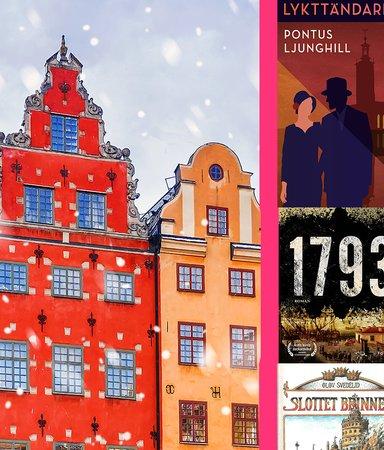 Tre böcker om det historiska Stockholm som kastar oss tillbaka i tiden