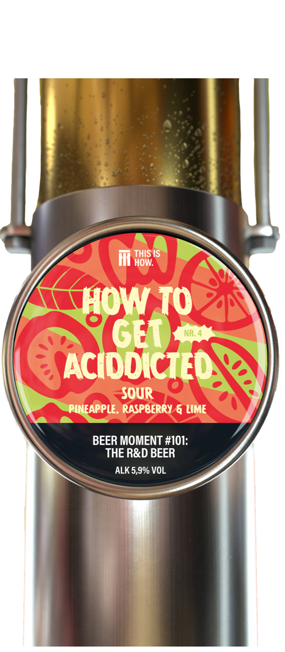 How to get aciddicted Nr.4 Sour pineapple, raspberry & lime