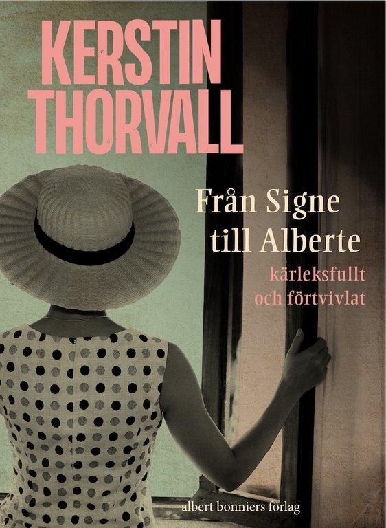 Kerstin Thorvall – suverän och sårbar
