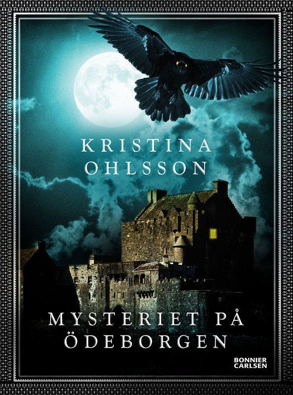 Smygläs 5 kapitel ur <em>Mysteriet på Ödeborgen</em> av Kristina Ohlsson