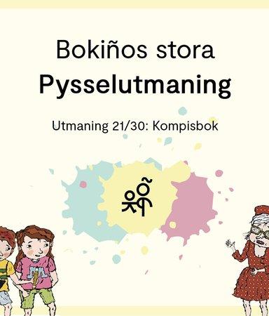 Bokiños stora pysselutmaning 21/30: Kompisbok