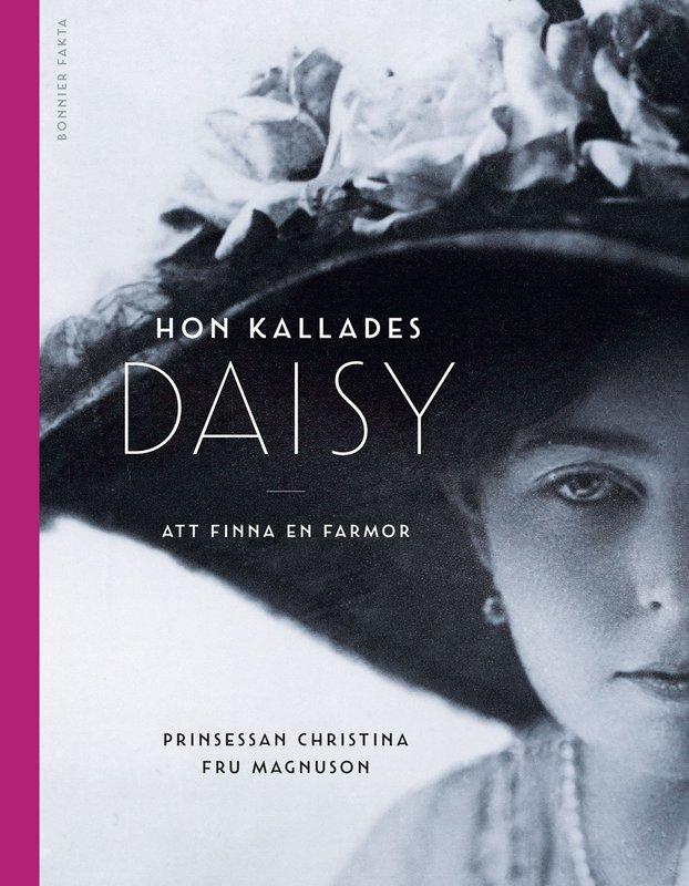 """Läs ett exklusivt utdrag ur prinsessan Christinas bok """"Hon kallades Daisy"""""""