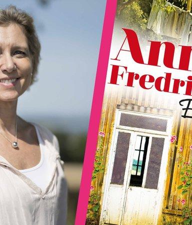 """Succéförfattaren Anna Fredriksson: """"Att vara barn till en politiskt driven person var inte alltid roligt"""""""
