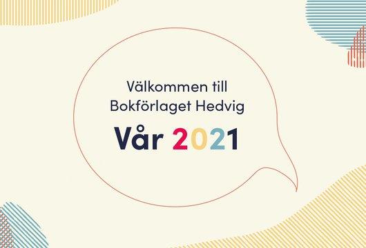 Bokförlaget Hedvig vår 2021