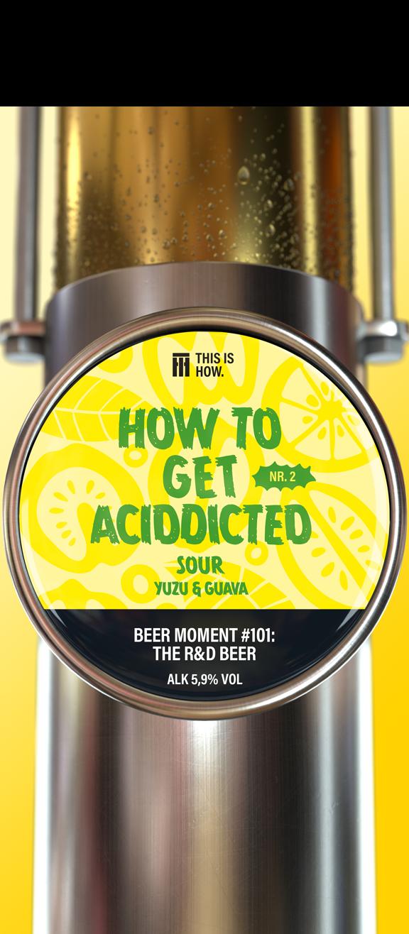 How to get aciddicted Nr.2 Sour yuzu & guava