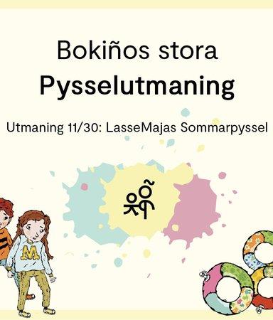 Bokiños stora pysselutmaning 11/30: LasseMajas sommarpyssel