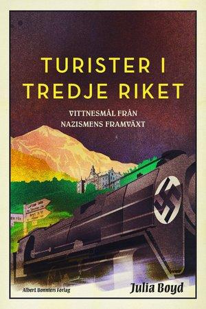 """Hur växte nazismen fram? Läs ett utdrag ur """"Turister i Tredje riket"""""""