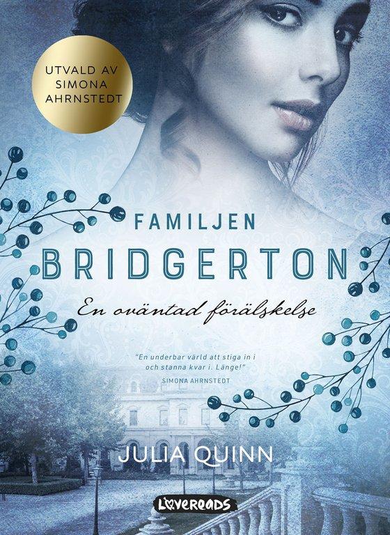 Jane Austen möter Bridget Jones – lär känna familjen Bridgerton