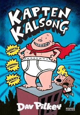 Skratta så du gråter - en snabbguide till alla Kapten Kalsong-böcker