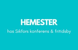 Hemester hos Sikfors konferens & fritidsby