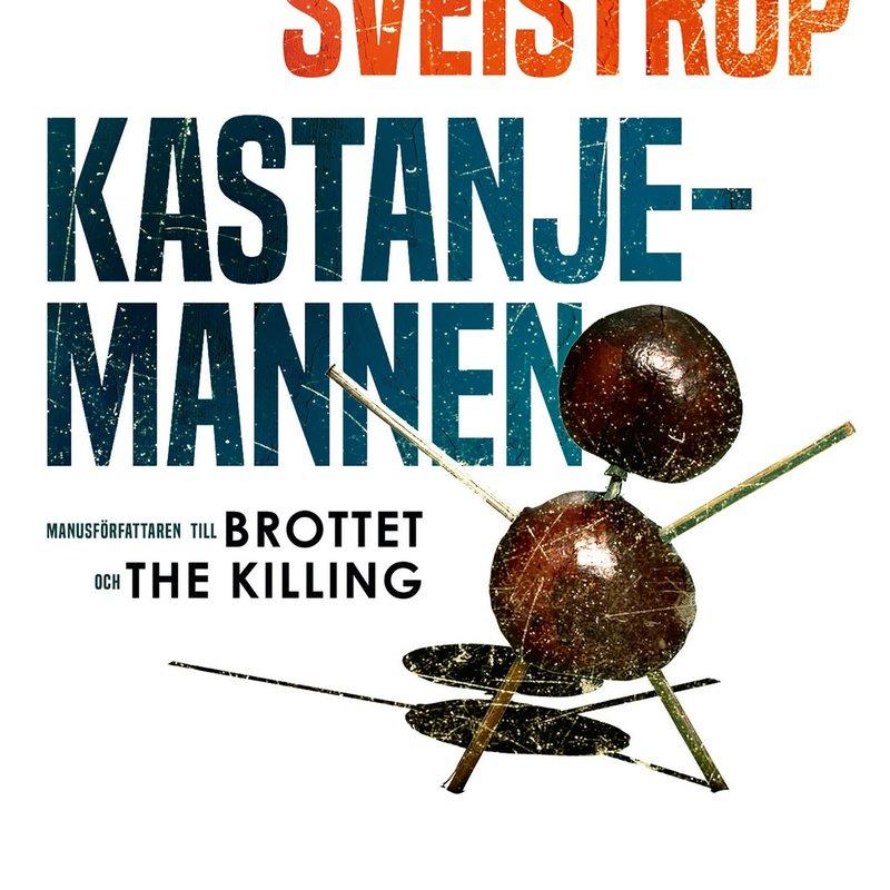 Här är boken bakom succéserien Kastanjemannen