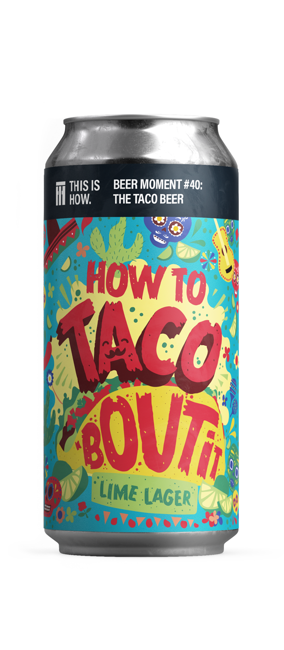 How to Taco 'Bout it