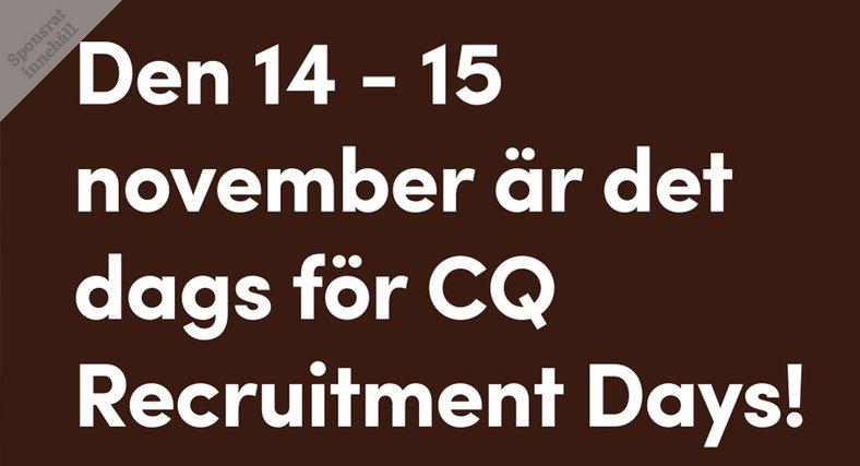 CQ Recruitment Days
