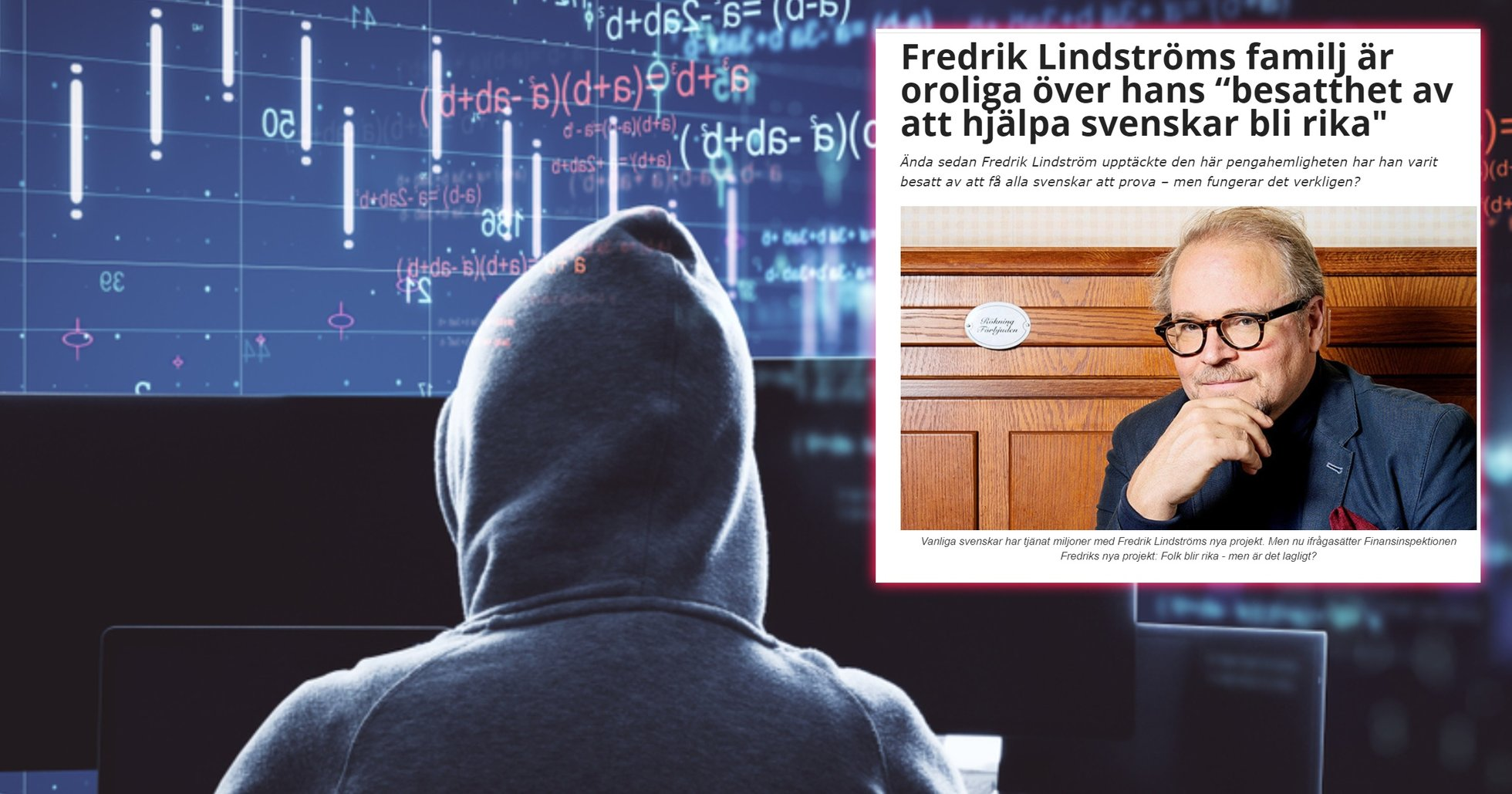 Tv-profilen Fredrik Lindström utnyttjas i bedrägeriet Immediate Edge