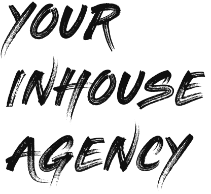 Your Inhouse Agency