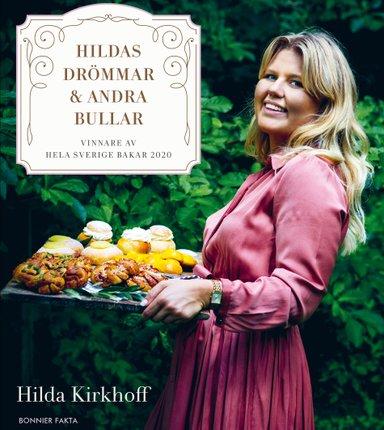 Hilda Kirkhoff vinner Hela Sverige bakar 2020 - nu kommer bakboken!