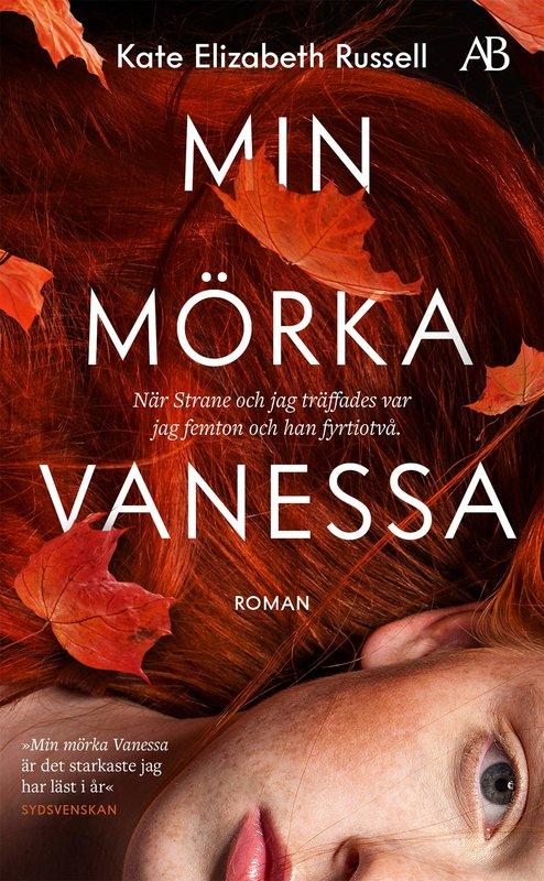 """Förläggaren om """"Min mörka Vanessa"""": Svår att värja sig för"""