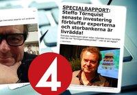 Steffo Törnquist utnyttjas i bitcoinbedrägeri – kopplar in TV4:s säkerhetsavdelning
