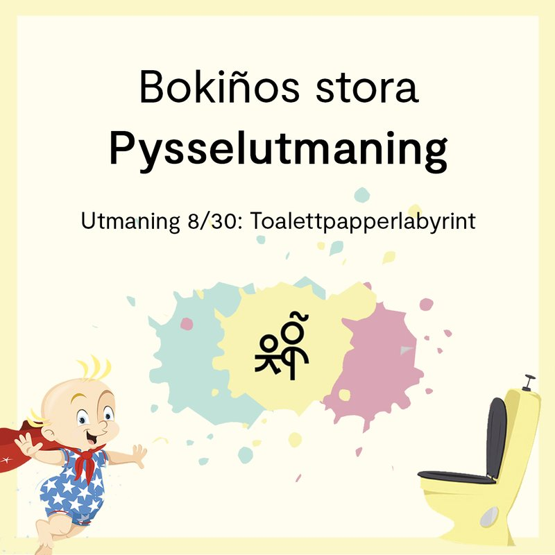 Bokiños stora pysselutmaning 8/30: Toalettpapperlabyrint