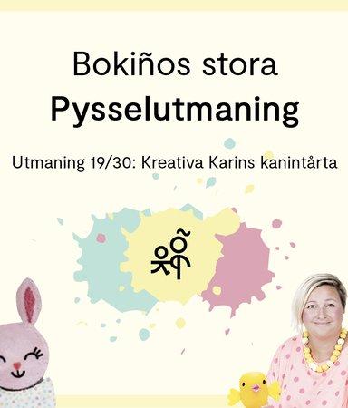 Bokiños stora pysselutmaning 19/30: Kreativa Karins kanintårta